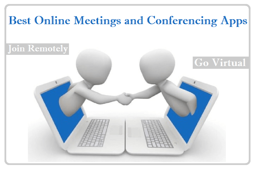 Best Free Online Meeting Software And Platforms