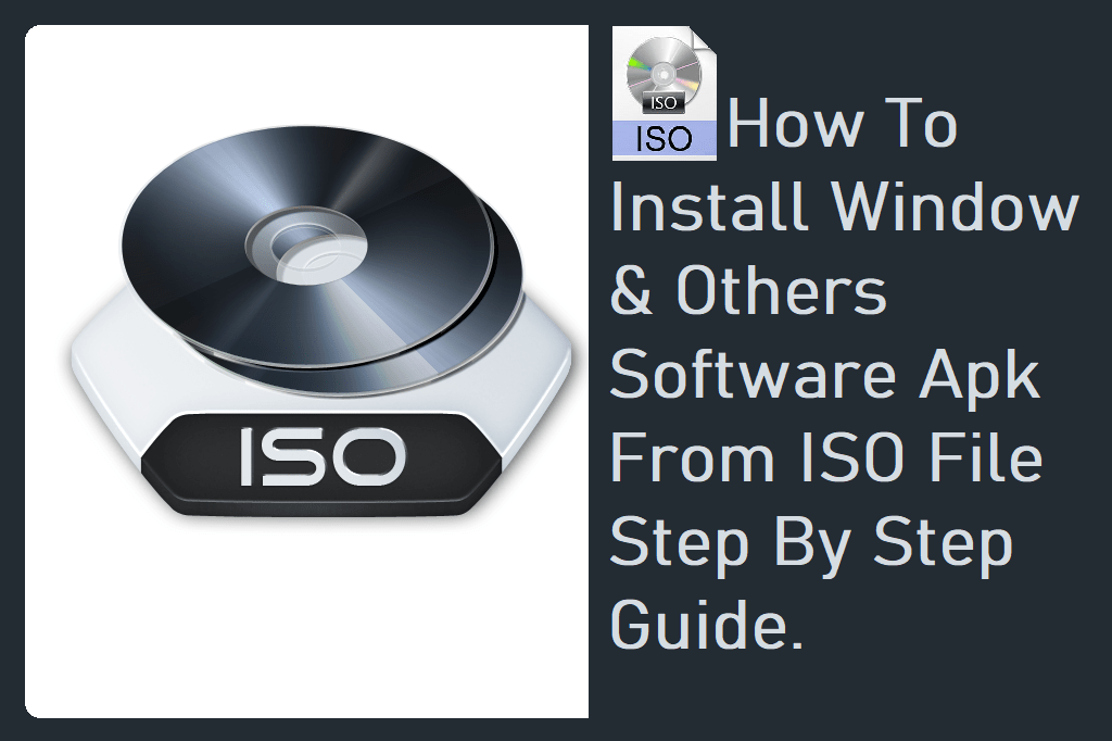 How To Install Software Applications From ISO File
