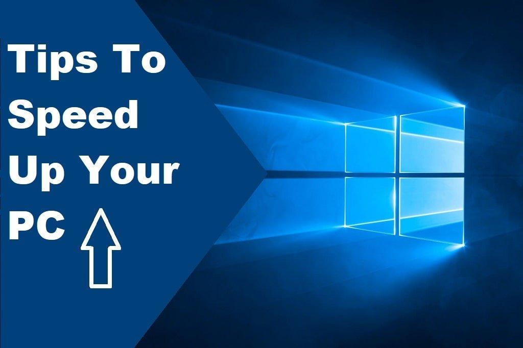 9 Ways To Speed Up On Windows 10 Performance