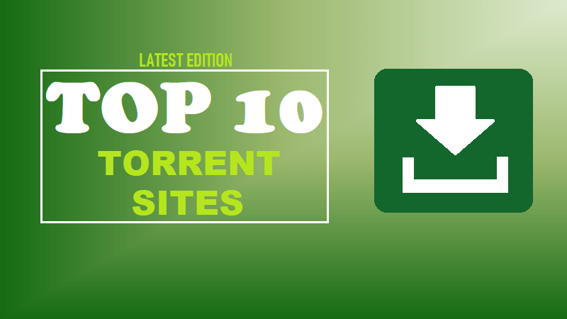 15 Best Torrent Sites In India That Really Work For Free Download