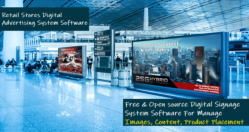 12 Best Free & Open Source Digital Signage Software