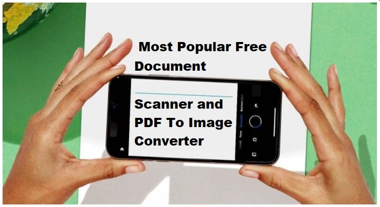 10 Free Document Scanners Software and Apps
