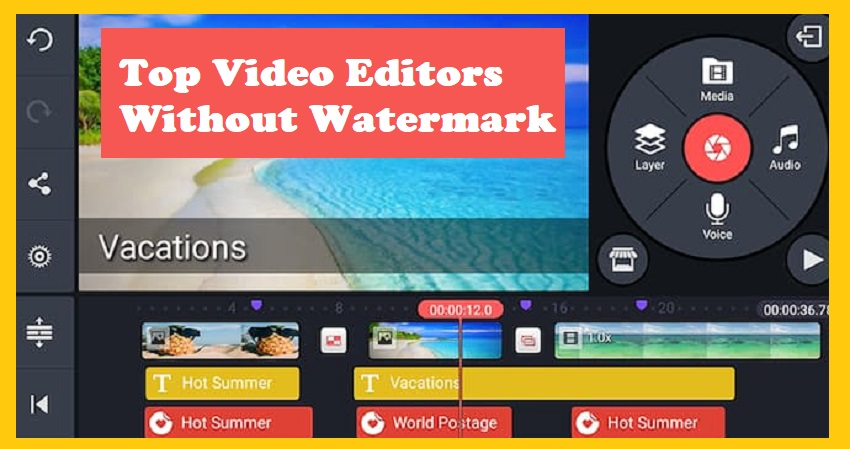 Top 6 Best Video Editing Apps in 2021