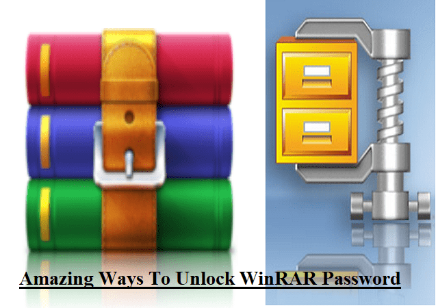 Top 4 Amazing Ways To Unlock WinRAR Password